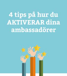 4 tips aktivera ambassadörer